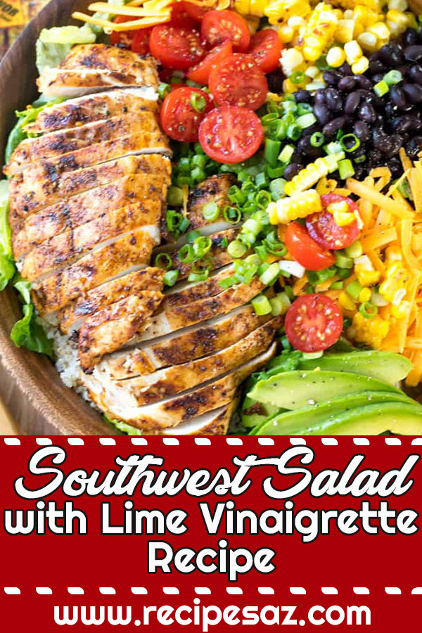 Southwest Salad with Lime Vinaigrette Recipe