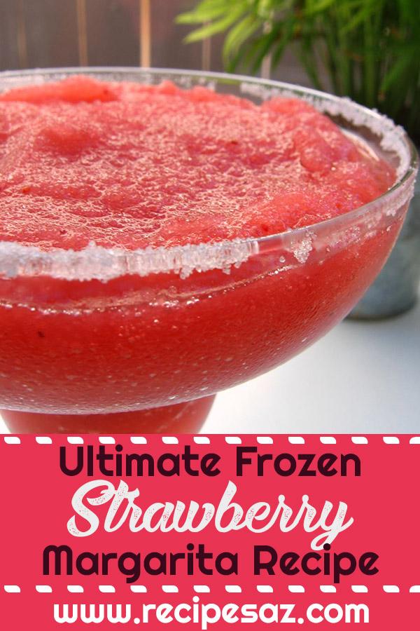 Ultimate Frozen Strawberry Margarita Recipe