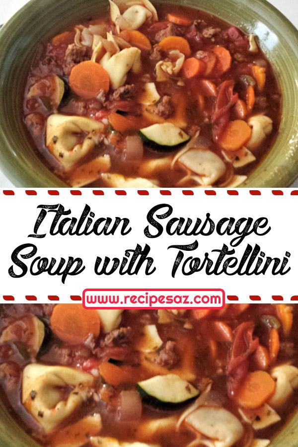 Italian Sausage Soup with Tortellini Recipe