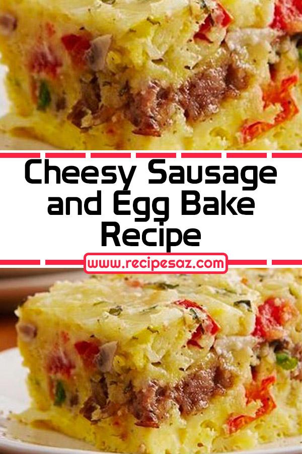 Cheesy Sausage and Egg Bake Recipe