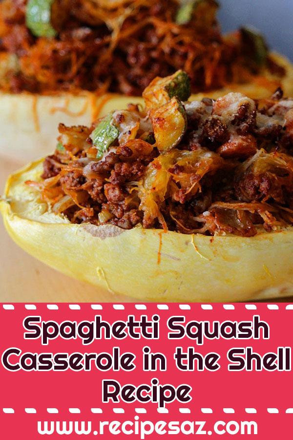 Spaghetti Squash Casserole in the Shell Recipe