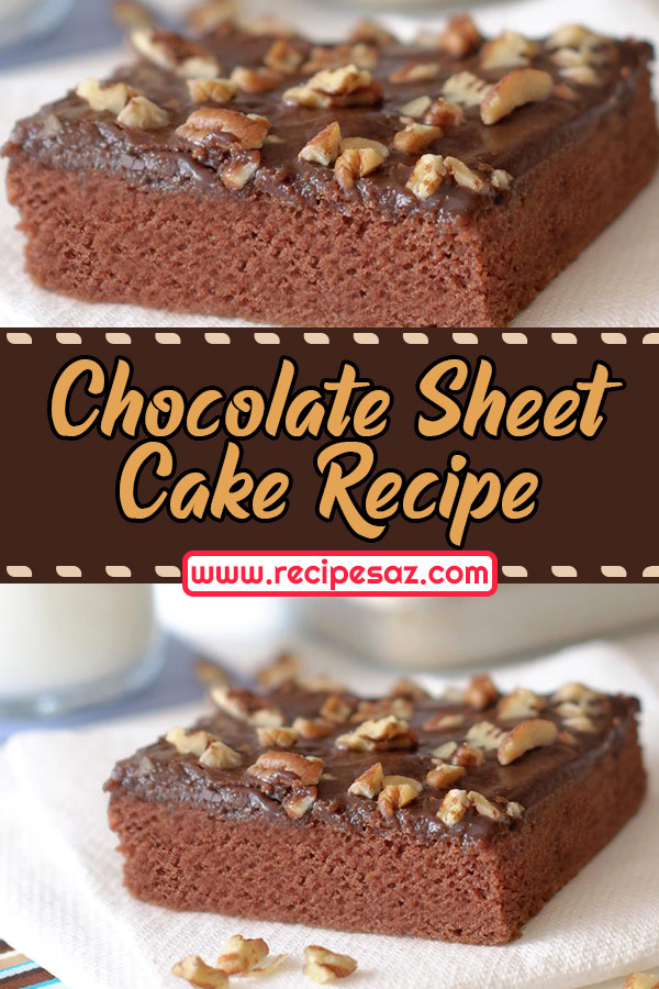 Chocolate Sheet Cake Recipe