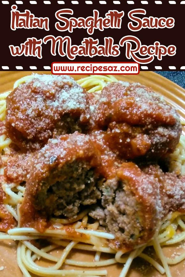 Italian Spaghetti Sauce with Meatballs Recipe