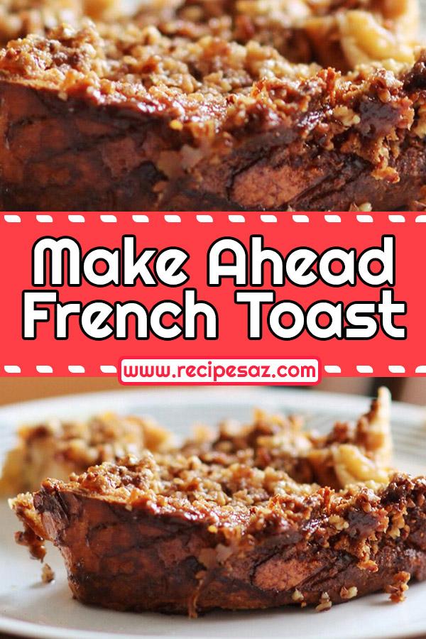 Make Ahead French Toast Recipe