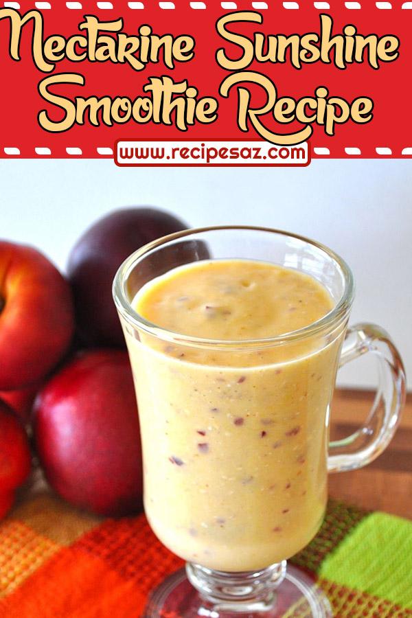 Nectarine Sunshine Smoothie Recipe