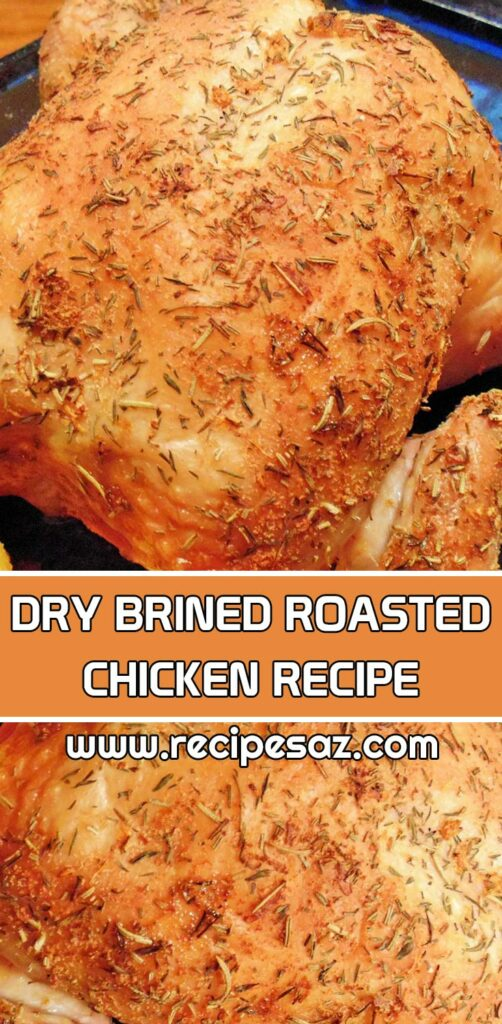 Dry Brined Roasted Chicken Recipe #drybrined #chicken #roastedchicken #drybrinnedchicken #drybrinedroastedchicken #roastedchockenrecipe #chockenrecipe #wholechicken #wholechickenrecipe #recipes #recipesaz #cooking